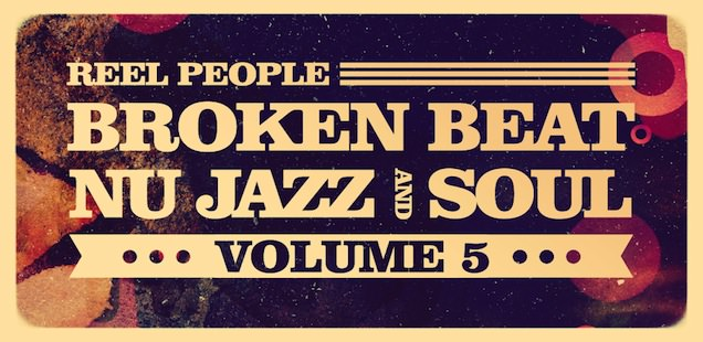 Reel_People_Broken_Beat_NuJazz_Soul_5